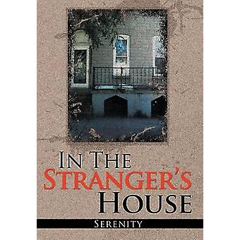 In the Strangers House by Serenity - 9781453593363 Book
