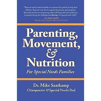 Parenting - Movement - & Nutrition - For Special Needs Families by