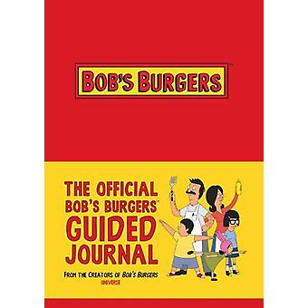 The Official Bobs Burgers Guided Journal von 20th Century Fox