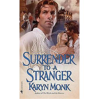 Kapitulation till en främling av Karyn Monk