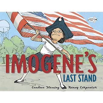 Imogenes Last Stand by Candace Fleming