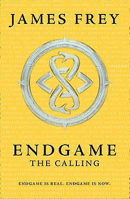 The Calling Endgame Book 1 9780007585205 by James Frey