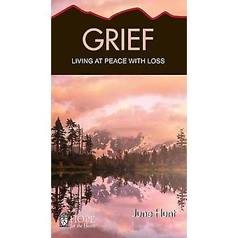 Grief Living at Peace with Loss Hope for the Heart