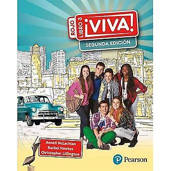 Viva 3 rojo Segunda edicion student book (Viva!)