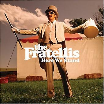 Fratellis - Here We Stand [CD] USA import