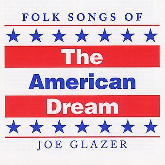 Joe Glazer - Folk Songs of the American Dream [CD] USA import