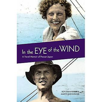 I øjet af vinden - en rejse erindringsbog af førkrigs Japan af Ronald Bae