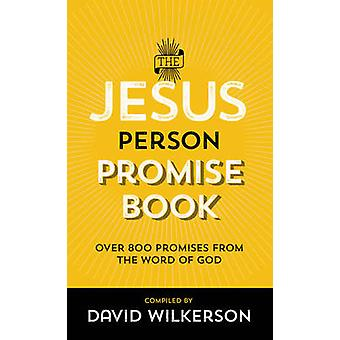 The Jesus Person Promise Book - Repackaged Ed. by David Wilkerson - 9