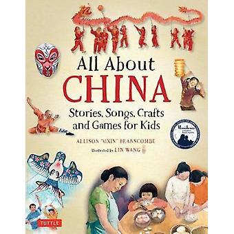 Kiina - tarinat - Songs - käsitöitä ja pelejä lapsille Allis