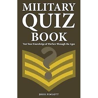 ミリタリー クイズの本 - 年齢 b を通して戦争のあなたの知識をテスト
