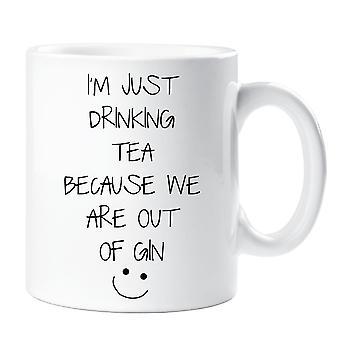 أنا مجرد شرب الشاي لأننا من القدح الجن