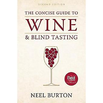 The Concise Guide to Wine and Blind Tasting (2nd Revised edition) by