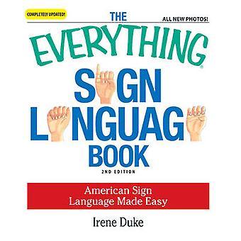 Todo firmar libro de lengua - lenguaje de señas americano hecho fácil ()