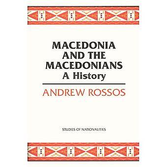 Macedonia e i macedoni: una storia (studi di nazionalità)