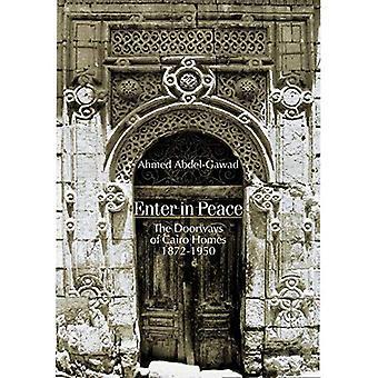 Entra in pace: le porte delle case di Cairo, 1872-1950