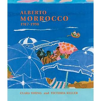 Alberto Morrocco 1917-1998 by Victoria Keller - 9781873830079 Book
