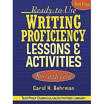 Ready-to-Use schreiben Proficiency Kurse und Aktivitäten: 8. Jahrgangsstufe
