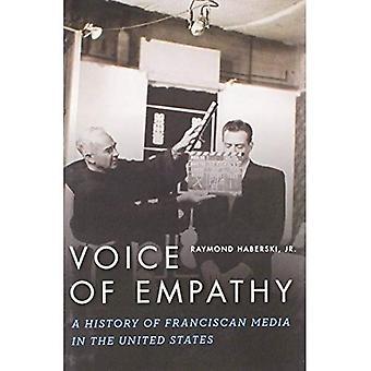 Stem van empathie: A History of Franciscaanse Media in de Verenigde Staten