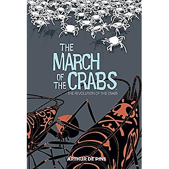 March of the Crabs Vol. 3 by Arthur Depins - 9781684151653 Book