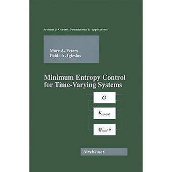 Minimum entropi kontrol for TimeVarying systemer af Peters & Marc A.