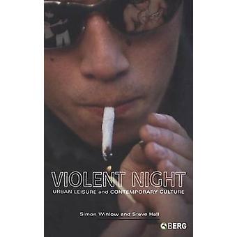 Violent Night by Winlow & Simon Hall
