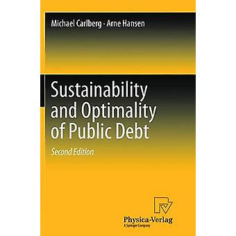 Sustainability and Optimality of Public Debt by Carlberg & Michael
