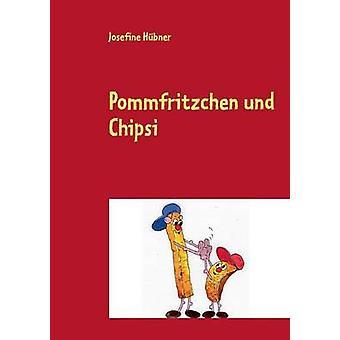 Pommfritzchen und Chipsi by Hbner & Josefine