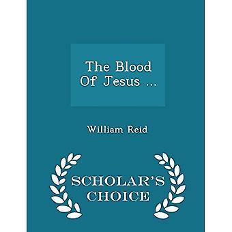 La sangre de Jesús...-la edición de la elección del erudito
