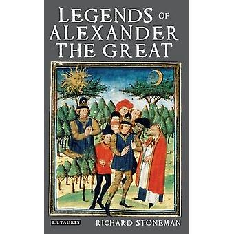 The Legends of Alexander the Great by Richard Stoneman - 978184885785