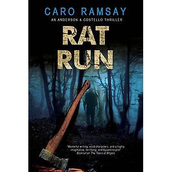 Rat Run - An Scottish Police Procedural by Caro Ramsay - 9780727886194