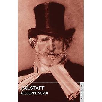 Falstaff by Giuseppe Verdi - John Nicholas - Andrew Porter - 97807145