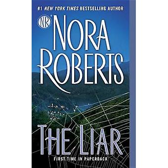 The Liar by Nora Roberts - 9781101989753 Book