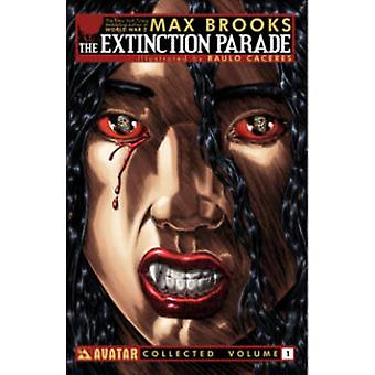 Max Brooks' the Extinction Parade - Volume 1 by Max Brooks - Raulo Cac