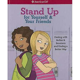 Stand Up for Yourself & Your Friends  - Dealing with Bullies & Bossine