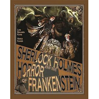 Sherlock Holmes and the Horror of Frankenstein by Luke Kuhns - Marcie