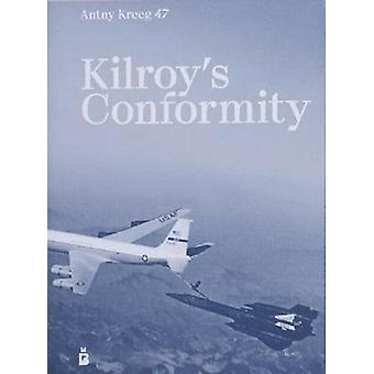 Kilroy's Conformity by Antny Kreeg 47 - 9783944591797 Book