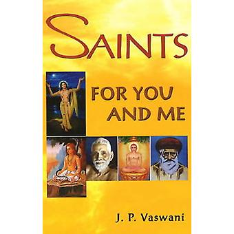 Saints for You and Me by J. P. Vaswani - 9788120743687 Book