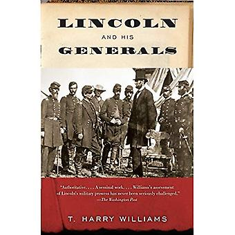 Lincoln and His Generals (Vintage Civil War Library)