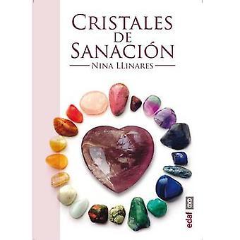 Cristales de Sanacion by Nina Llinares - 9788441433977 Book