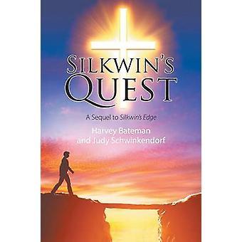 Silkwins Quest een vervolg op Silkwins Edge van Bateman & Harvey
