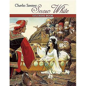 Charles Santore Snow White Coloring Book par Charles Santore
