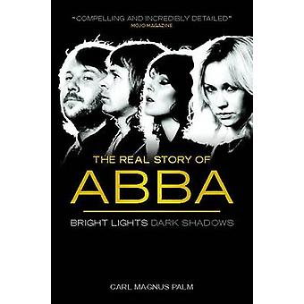 Abba Bright Lights Dark Shadows New Edition door Palm & Carl Magnus
