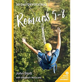 Romans 58 by Stott & John