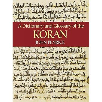 Dictionary and Glossary of the Koran by John Penrice - 9780486434391