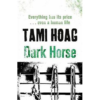 Dark Horse by Hoag & Tami