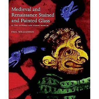 Medieval and Renaissance Stained Glass in the Victoria and Albert Museum