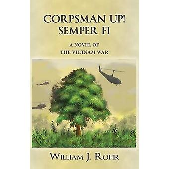 CORPSMAN UP SEMPER FI by Rohr & William