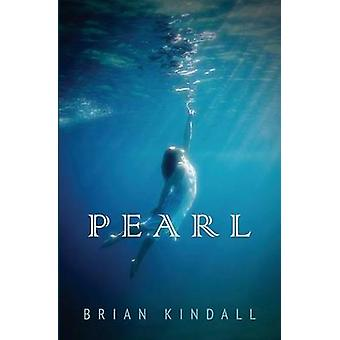 Pearl by Kindall & Brian