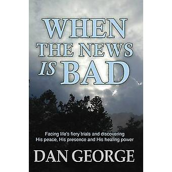 When the  News is Bad by George & Dan