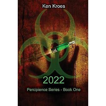 2022 by Kroes & Ken